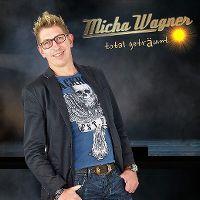 Cover Micha Wagner - Total geträumt