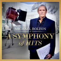 Cover Michael Bolton - A Symphony Of Hits
