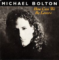 Cover Michael Bolton - How Can We Be Lovers