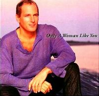 Cover Michael Bolton - Only A Woman Like You