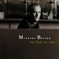 Cover Michael Bolton - The Best Of Love