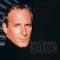 Cover Michael Bolton - The Ultimate