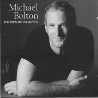 Cover Michael Bolton - The Ultimate Collection