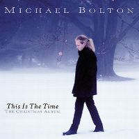 Cover Michael Bolton - This Is The Time (The Christmas Album)