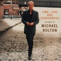 Cover Michael Bolton - Time, Love And Tenderness - The Best Of