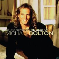 Cover Michael Bolton - To Love Somebody - The Best Of