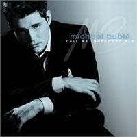 Cover Michael Bublé - Call Me Irresponsible