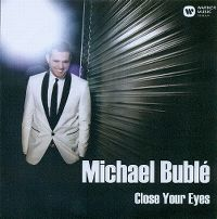 Cover Michael Bublé - Close Your Eyes