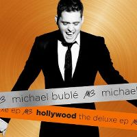 Cover Michael Bublé - Hollywood - The Deluxe EP