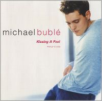 Cover Michael Bublé - Kissing A Fool