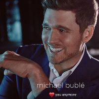 Cover Michael Bublé - Love You Anymore