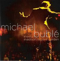 Cover Michael Bublé - Meets Madison Square Garden