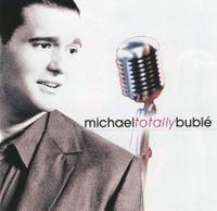 Cover Michael Bublé - Totally Bublé