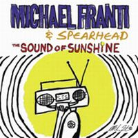 Cover Michael Franti & Spearhead - The Sound Of Sunshine