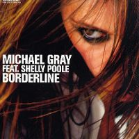 Cover Michael Gray feat. Shelly Poole - Borderline
