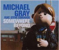 Cover Michael Gray feat. Steve Edwards - Somewhere Beyond