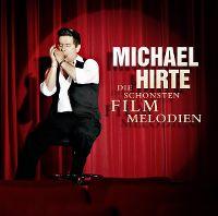 Cover Michael Hirte - Die schönsten Filmmelodien