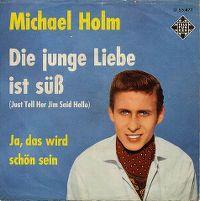 Cover Michael Holm - Die junge Liebe ist süß
