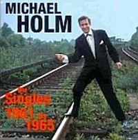 Cover Michael Holm - Die Singles 1961 bis 1965