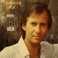 Cover Michael Holm - Halt mich fest