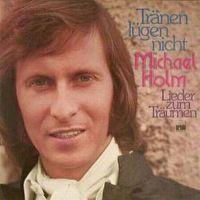Cover Michael Holm - Tränen lügen nicht - Lieder zum Träumen