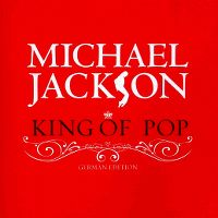 Cover Michael Jackson - King Of Pop - German Edition