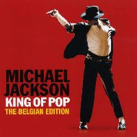 Cover Michael Jackson - King Of Pop - The Belgian Edition