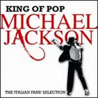 Cover Michael Jackson - King Of Pop - The Italian Fans' Selection