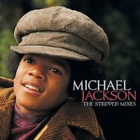 Cover Michael Jackson - The Stripped Mixes