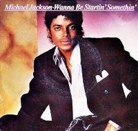 Cover Michael Jackson - Wanna Be Startin' Somethin'