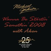 Cover Michael Jackson with Akon - Wanna Be Startin' Somethin' 2008