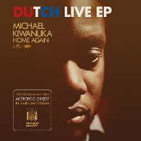 Cover Michael Kiwanuka - Home Again (Dutch Live EP)