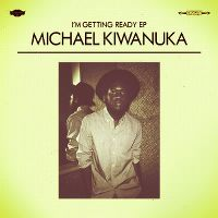 Cover Michael Kiwanuka - I'm Getting Ready