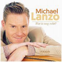 Cover Michael Lanzo - Wat is nog echt?