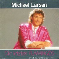 Cover Michael Larsen - Die letzten Flamingos