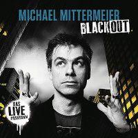 Cover Michael Mittermeier - Blackout - Das Live Programm