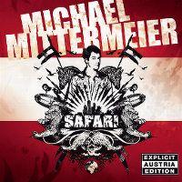 Cover Michael Mittermeier - Safari (Explicit Austria Edition)