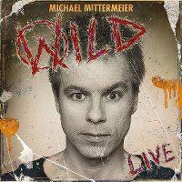 Cover Michael Mittermeier - Wild - Live