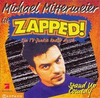 Cover Michael Mittermeier - Zapped!
