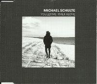 Cover Michael Schulte - You Let Me Walk Alone