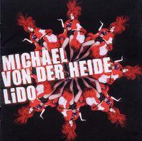 Cover Michael von der Heide - Lido