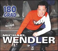 Cover Michael Wendler - 180 Grad