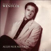 Cover Michael Wendler - Alles nur aus Liebe