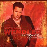 Cover Michael Wendler - Best Of Vol. 1 - Balladen Edition