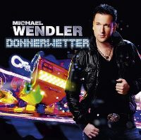 Cover Michael Wendler - Donnerwetter