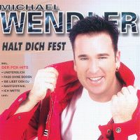 Cover Michael Wendler - Halt dich fest