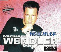Cover Michael Wendler - Heuchler