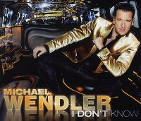 Cover Michael Wendler - I Don't Know