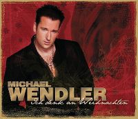 Cover Michael Wendler - Ich denk an Weihnachten