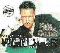 Cover Michael Wendler - Mein letztes Gebet